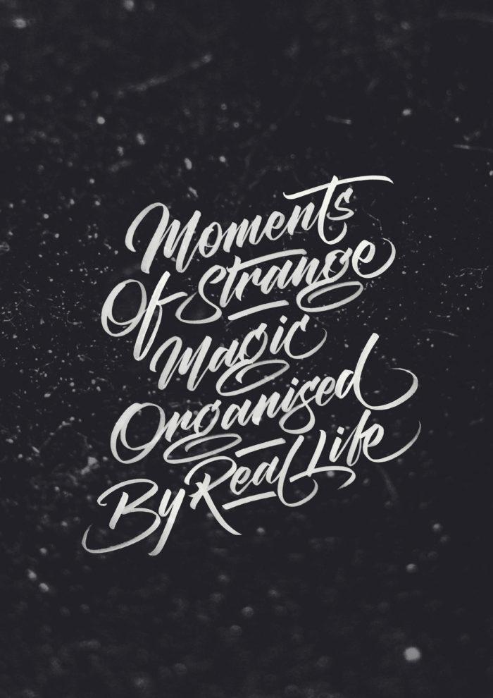 Moments Of Strange Magic | Brush Lettering