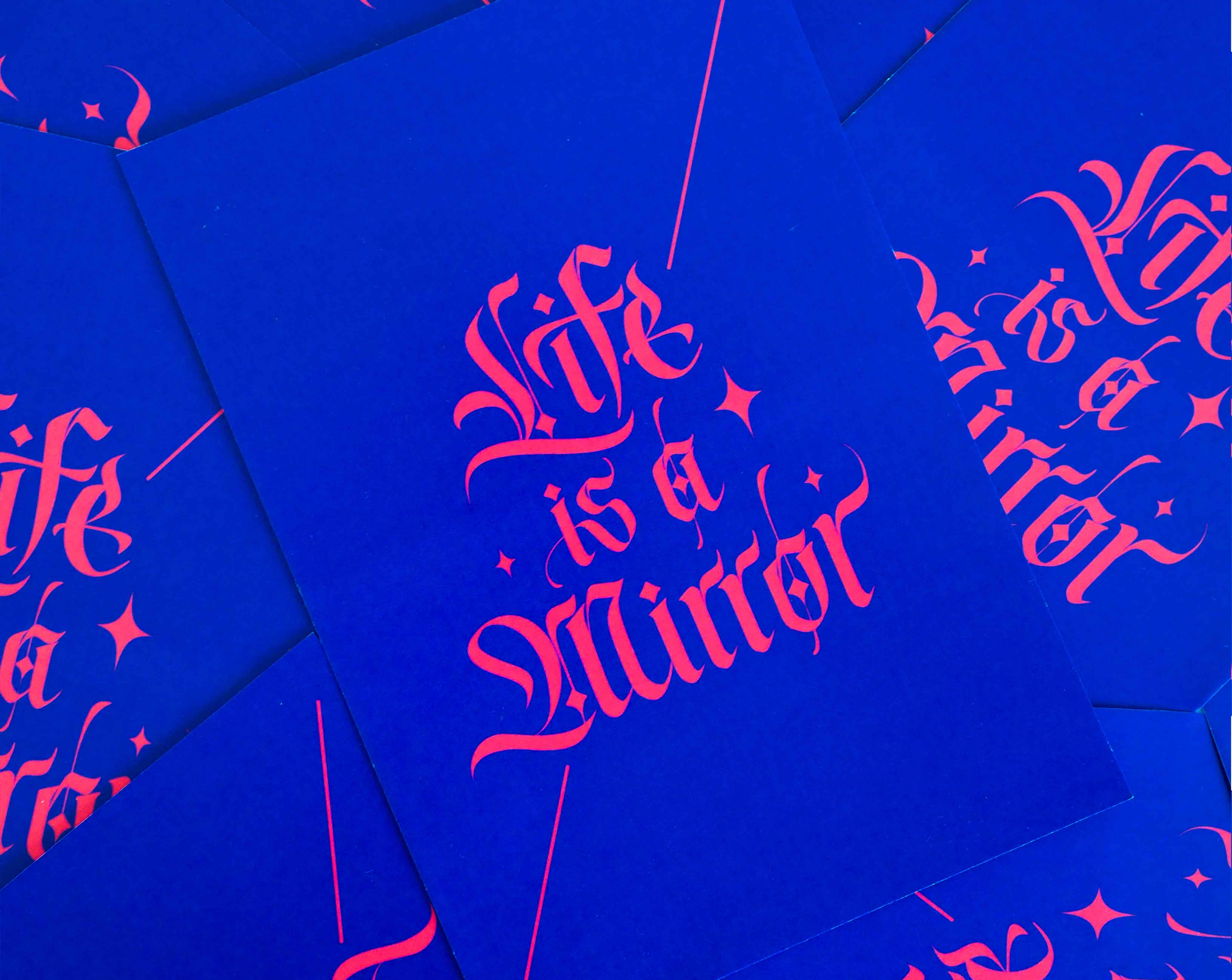 Life Is A Mirror Calligraphy