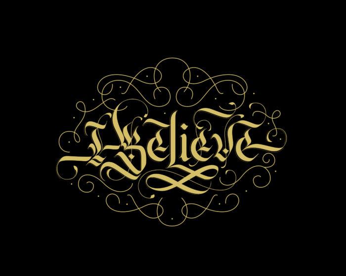 I Believe | Calligraphy Design